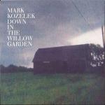 markkozelek-downinthewillowgarden