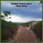 bonnieprincebilly-pondscum
