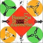 elementofcrime-freedomloveandhapiness