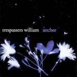 trespasserswilliam-anchor