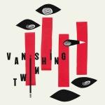 vanishingtwin-choose