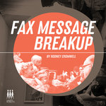 cromwell-rodney-faxmessagebreakup