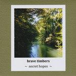 bravetimbers-secrethopes