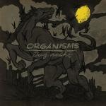 organisms-dagnacht