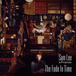samleeandfriends-thefadeintime