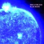 breathless-bluemoon