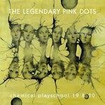 legendarypinkdots-chemicalplayschool1920
